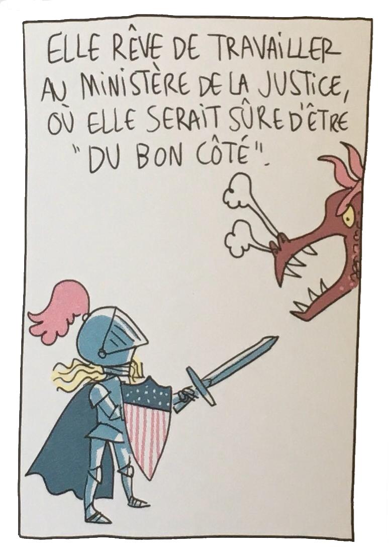 """""""Elle rêve de travailler au ministère de la Justice, où elle serait sûre d'être 'du bon côté'."""" Image de chevalier médiévale avec un bouclier orné du drapeau des USA, face à une tête de dragon mauvais."""