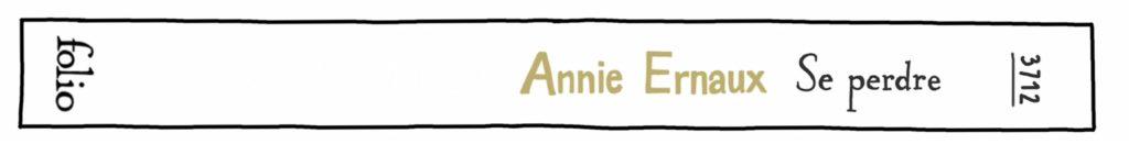 Se perdre, d'Annie Ernaux