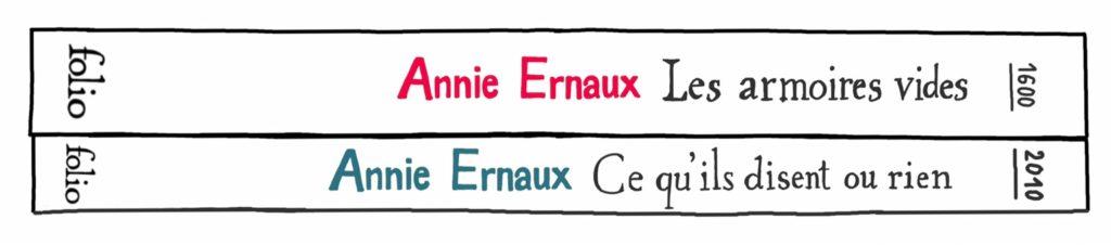 2 livres : Les Armoires vide, et Ce qu'ils disent ou rien, d'Annie Ernaux