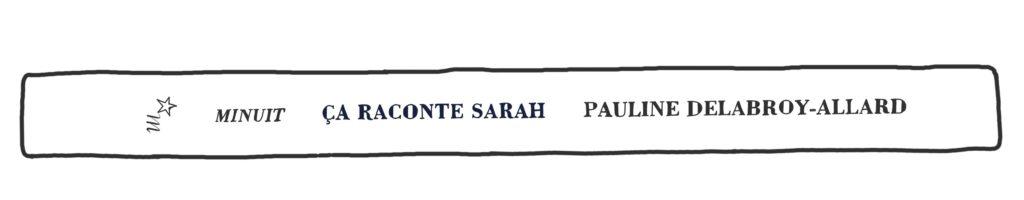 Ça raconte Sarah, de Pauline Delabroy-Allard