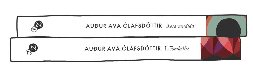 Rosa Candida et L'Embellie, de Auður Ava Ólafsdóttir