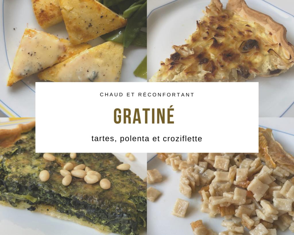 Grâtiné : tartes, polenta et croziflette