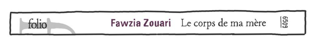Le Corps de ma mère, de Fawzia Zouari