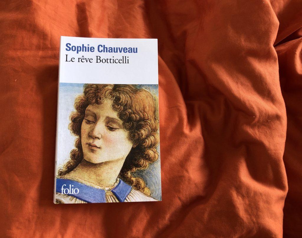 Le Rêve Botticelli, de Sophie Chauveau